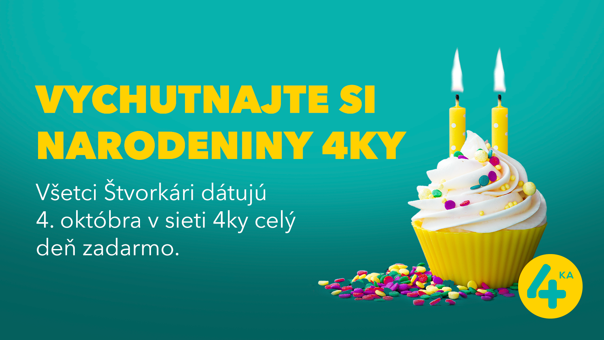 4ka oslavuje 2. narodeniny